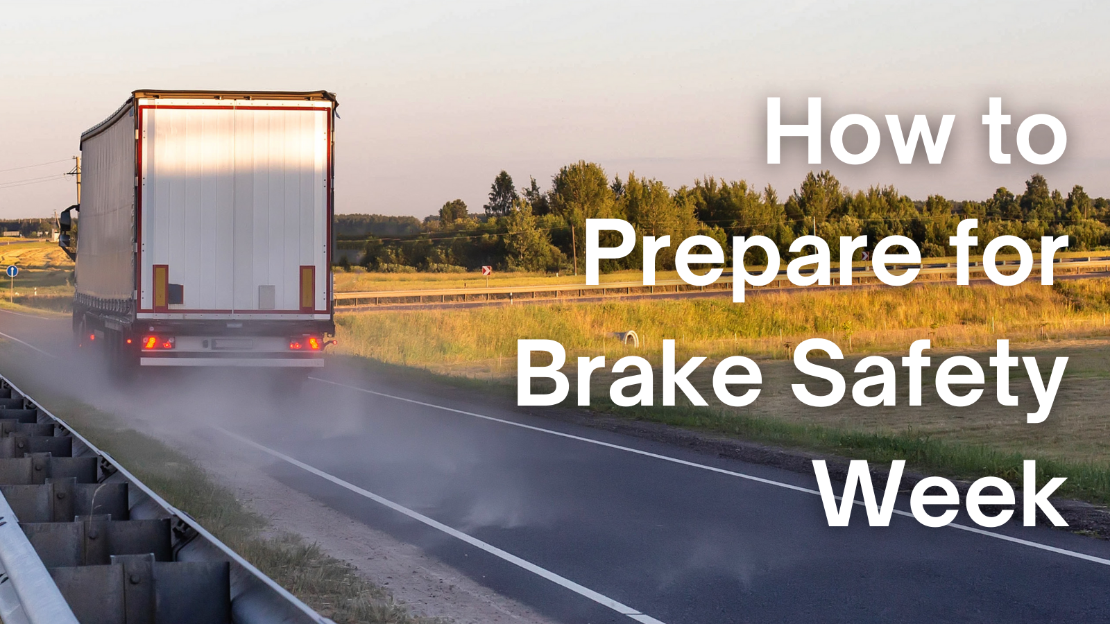 Tips on How to Prepare for Brake Safety Week