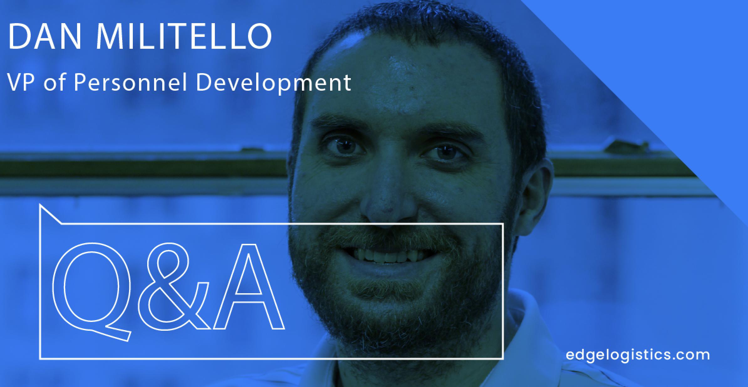 Meet our Vice President of Personnel Development, Dan Militello
